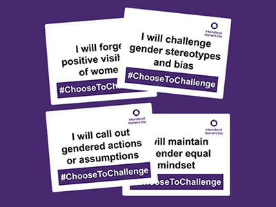 International Women's Day #ChoosetoChallenge